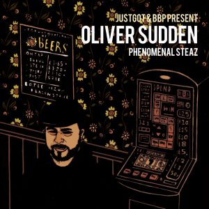 Oliver Sudden - Phenomenal Steaz